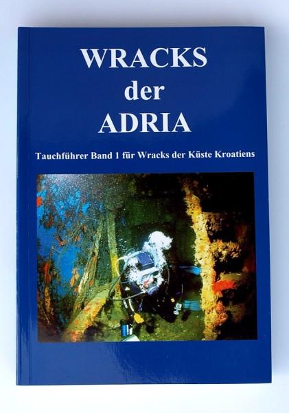 Wracks der Adria Buch Tauchführer Küste Kroatiens